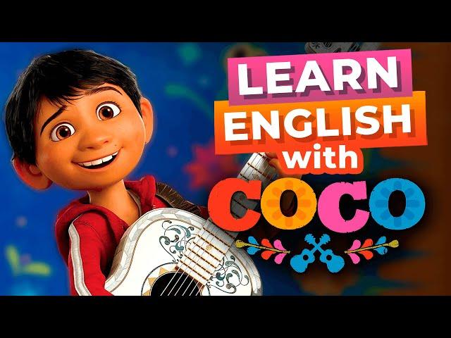 مکالمه Disney Movies Coco Advanced Lesson زبان انگلیسی
