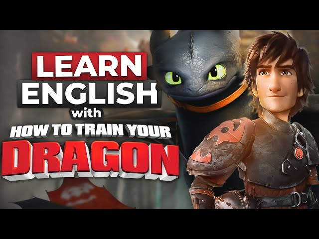 مکالمه HOW TO TRAIN YOUR DRAGON Vikings and Dragons 1 زبان انگلیسی