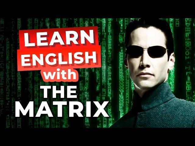 مکالمه the Matrix زبان انگلیسی
