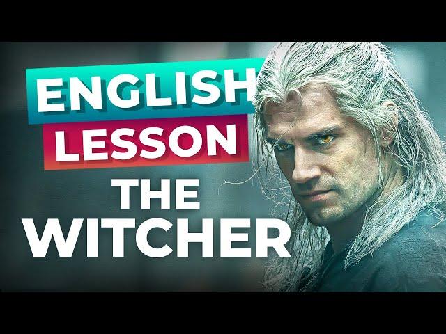 مکالمه The Witcher Advanced Lesson زبان انگلیسی