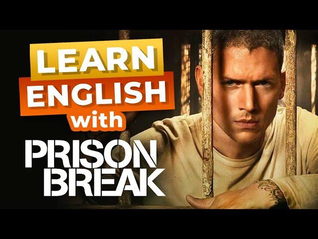 مکالمه Prison Break زبان انگلیسی